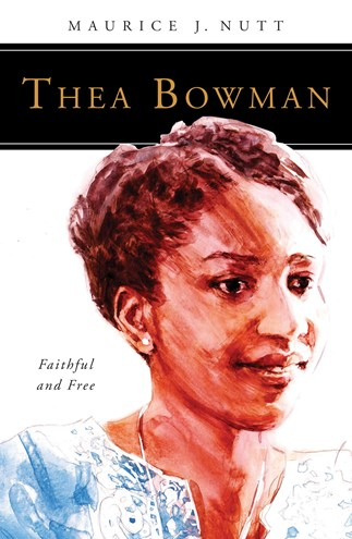 Thea Bowman Faith and Free