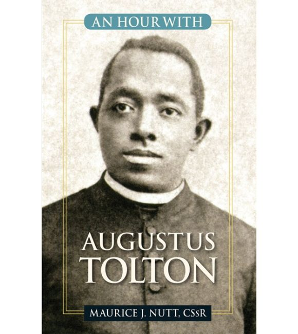 An Hour with Father Tolton